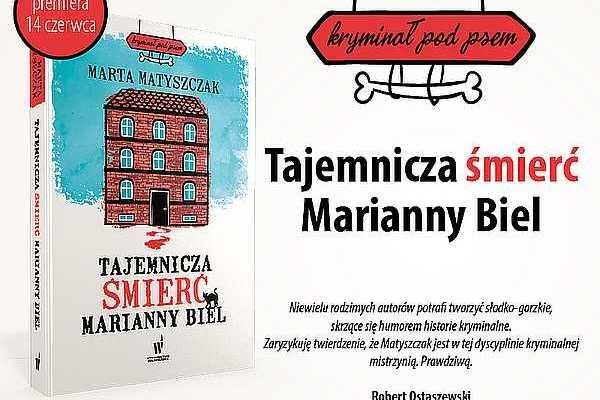 Marta Matyszczak, Tajemnicza śmierć Marianny Biel – fragment powieści