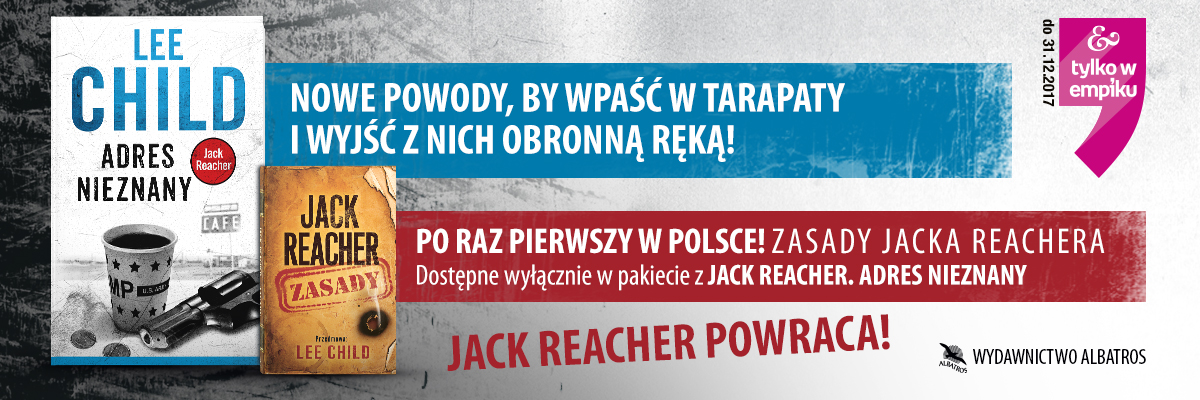 Lee Child, Adres nieznany i Jack Reacher. Zasady.
