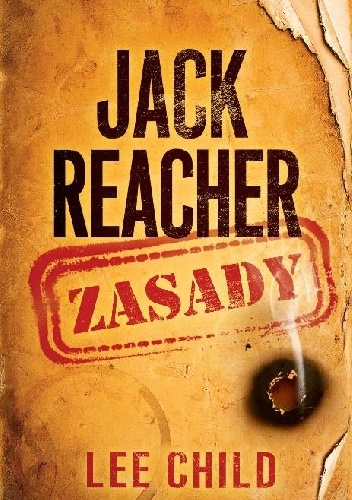 Okładka Jack Reacher. Zasady Lee Childa.