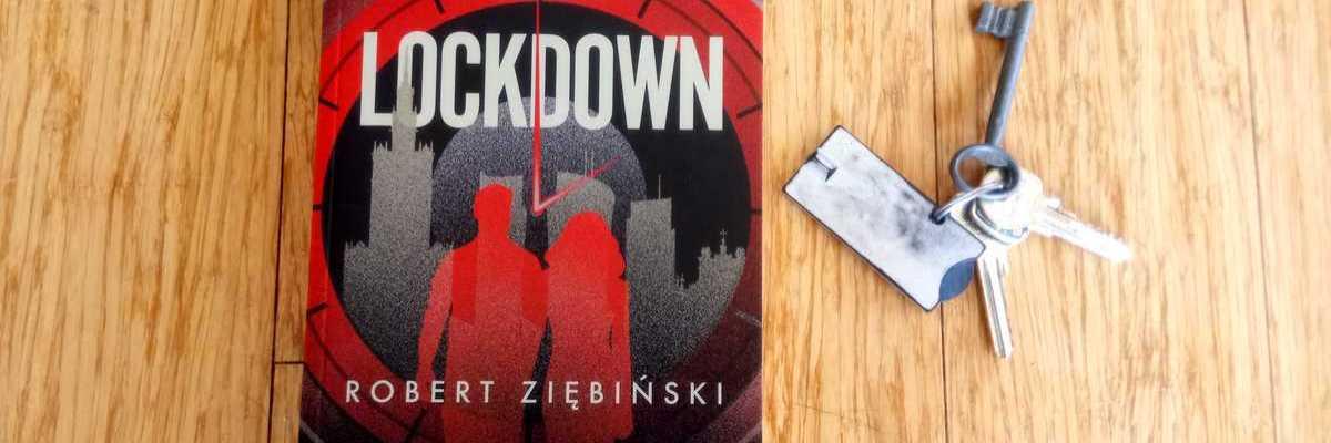 Wirus w Warszawie - Robert Ziębiński, Lockdown