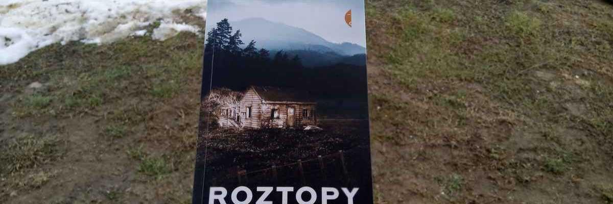 """Wieś zła - Jędrzej Pasierski, """"Roztopy"""""""