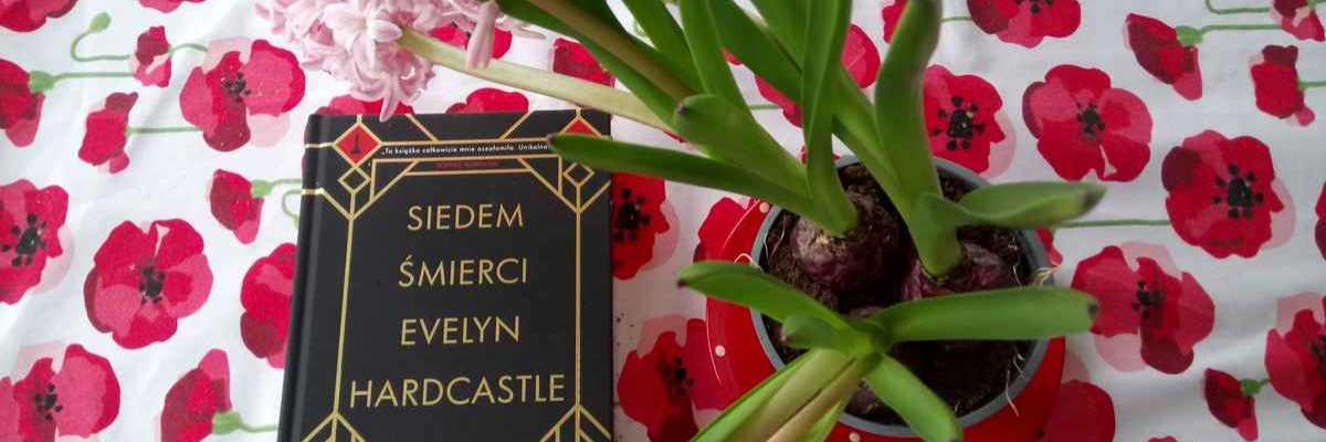 Być jak Aiden Bishop - Stuart Turton, Siedem śmierci Evelyn Hardcastle