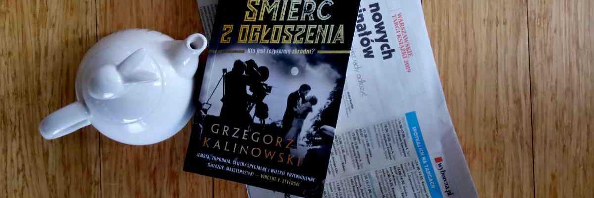 Luxtorpedą do międzywojnia, Grzegorz Kalinowski, Śmierć z ogłoszenia