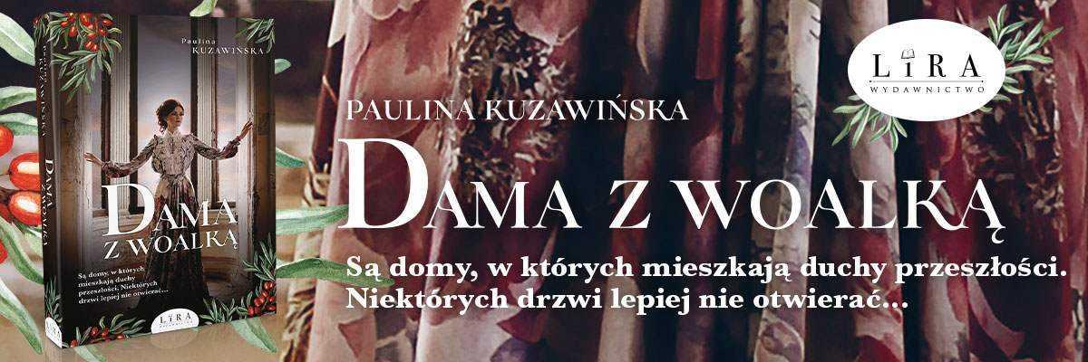Paulina Kuzawińska, Dama z woalką - fragment powieści