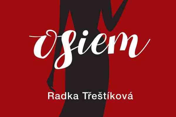 Radka Třeštíková, Osiem